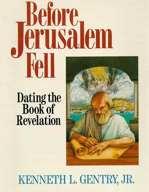 Before jerusalem fell dating the book of revelation
